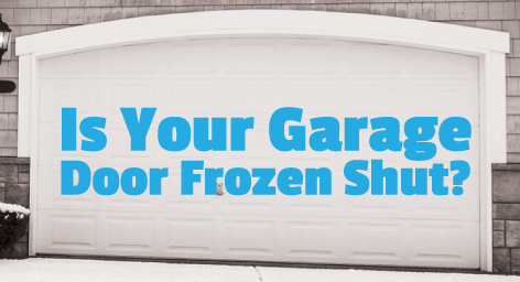 Garage Door Frozen Shut Fix It